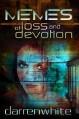 Memes of Loss and Devotion - Darren White