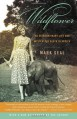 Wildflower: An Extraordinary Life and Mysterious Death in Africa - Mark Seal