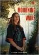 The Mourning Wars - Karen Steinmetz