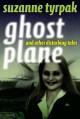 Ghost Plane and Other Disturbing Tales - Suzanne Tyrpak, Scott Nicholson
