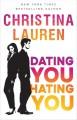 Dating You / Hating You - Christina Lauren
