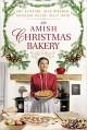 An Amish Christmas Bakery (4 Stories) - Amy Clipston, Kelly Irvin, Beth Wiseman, Kathleen Fuller