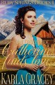 Catherine Finds Love - Karla Gracey