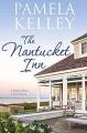 The Nantucket Inn - Pamela M. Kelley