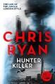 Hunter Killer: Danny Black Thriller 2 by Chris Ryan (26-Mar-2015) Paperback - Chris Ryan