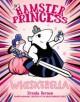 Hamster Princess: Whiskerella - Ursula Vernon