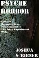 Psyche Horror: Five Short Works by Joshua Scribner - Joshua Scribner