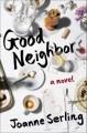 Good Neighbors - Joanne Searling