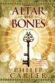 Altar of Bones - Philip Carter