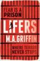 Lifers - M.A. Griffin