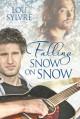 Falling Snow on Snow - Lou Sylvre