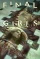 Final Girls - Mira Grant