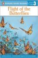 Flight of the Butterflies - Roberta Edwards, Bob Kayganich (Illustrator)