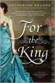 For the King - Catherine Delors