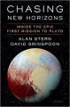 Chasing New Horizons - David Alan Stern