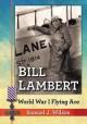 Bill Lambert: World War I Flying Ace - Samuel J. Wilson