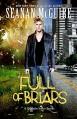 Full of Briars: An October Daye Novelette - Seanan McGuire