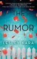 The Rumor - Lesley Kara