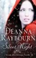 Silent Night: A Lady Julia Christmas Novella (Lady Julia Grey, #5.5) - Deanna Raybourn
