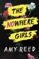 The Nowhere Girls - Amy Reed