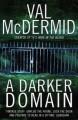 A Darker Domain - Val McDermid