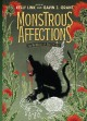 Monstrous Affections: An Anthology of Beastly Tales - Various, Kelly Link, Gavin J. Grant