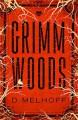 Grimm Woods - D. Melhoff