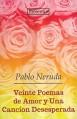 Veinte poemas de amor y una cancion desesperada - á