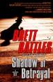 Shadow of Betrayal - Brett Battles