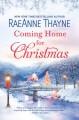 Coming Home for Christmas - RaeAnne Thayne
