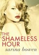 The Shameless Hour (The Ivy Years Book 4) - Sarina Bowen