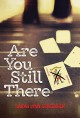 Are You Still There - Sarah Lynn Scheerger