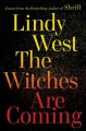 The Witches Are Coming - Lindy West