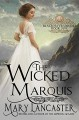 The Wicked Marquis - Mary Lancaster