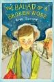 The Ballad of a Broken Nose - Arne Svingen, Kari Dickson