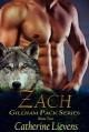 Zach (Gillham Pack #2) - Catherine Lievens