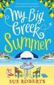 My Big Greek Summer - Sue Roberts