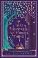 That Inevitable Victorian Thing - E.K. Johnston