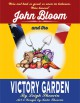 John Bloom and the Victory Garden - Leigh Shearin