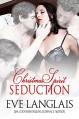 Christmas Spirit Seduction - Eve Langlais