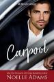 Carpool - Noelle Adams