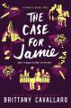 The Case for Jamie (Charlotte Holmes Novel) - Brittany Cavallaro