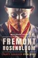 Fremont Rosenbloom: Party Assassin for Hire - Michael Bast