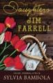 The Daughters of Jim Farrell - Sylvia Bambola