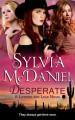 Desperate - Sylvia McDaniel