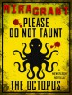 Please Do Not Taunt the Octopus - Mira Grant