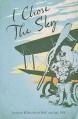 I Chose the Sky - Leonard Rochford
