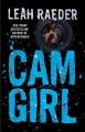 Cam Girl - Leah Raeder