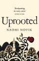 Uprooted - Naomi Novik