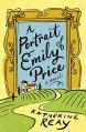 A Portrait of Emily Price - Katherine Reay